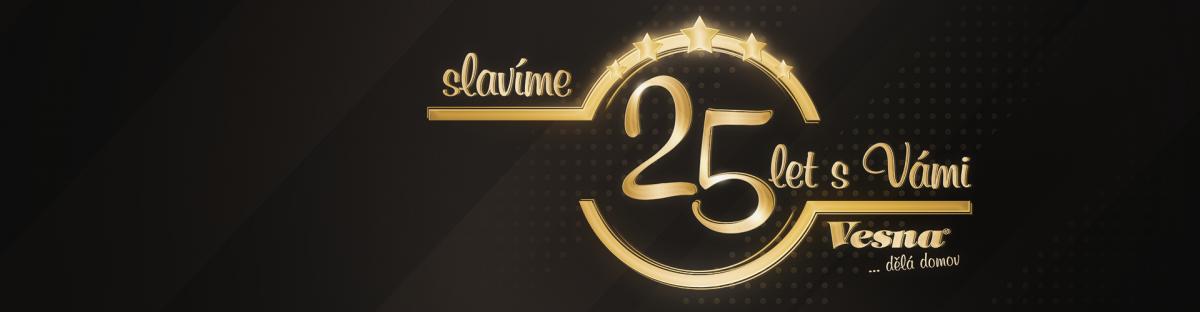Slavíme 25 let s Vámi